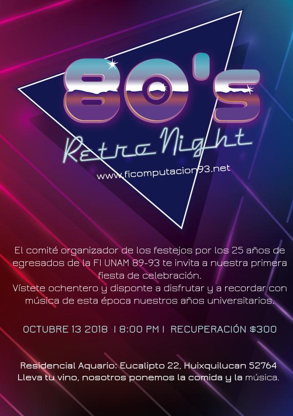Invitación fiesta ochentera FI UNAM 89-93